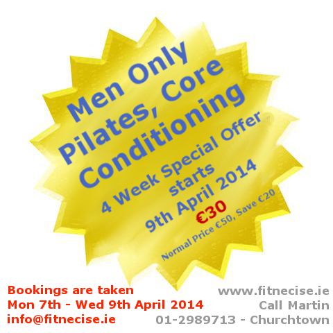 Mens Pilates Men Only Pilates Core Conditioning Special Offer Deal Pilates Classes in south Dublin, Fitnecise Studios, Chruchtown, Dublin 14